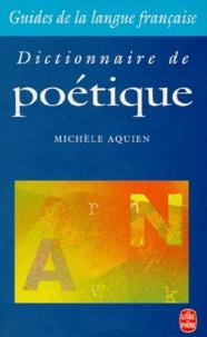 Michèle Aquien - Dictionnaire de poétique.