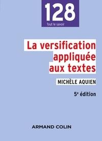 Michèle Aquien - La versification appliquée aux textes - 5e éd..