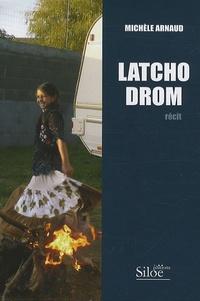 Michèle Arnaud - Latcho Drom.
