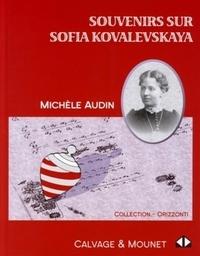 Michèle Audin - Souvenirs sur Sofia Kovalevskaya.