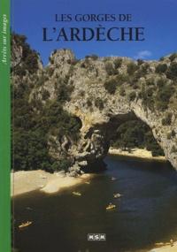 Michèle Aué et  Collectif - Les gorges de l'Ardèche.