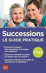 Michèle Auteuil et Sylvie Dibos-Lacroux - Successions - Le guide pratique.