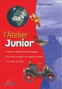 Michèle Bahon - L'atelier junior - Fichier d'activités avec classeur.