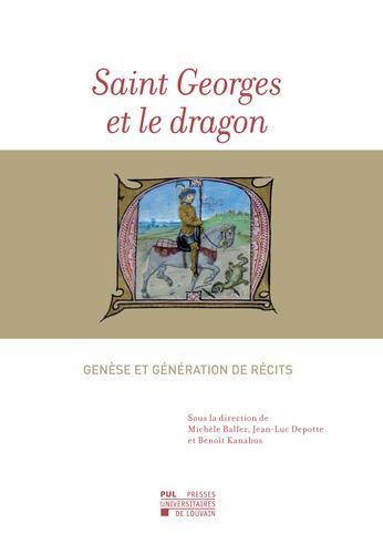 Michèle Ballez et Jean-luc Depotte - Saint Georges et le dragon - Genèse et génération de récits.