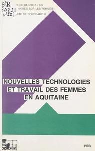 Michèle Baratra et Marie-Claude Bélis-Bergouignan - Nouvelles technologies et travail des femmes en Aquitaine.