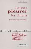 Michèle Barbier - Laissez pleurer les chiens.