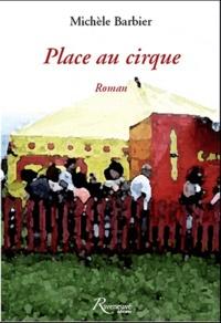 Michèle Barbier - Place au cirque.