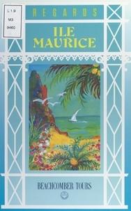 Michèle Barrault et Bruno Crespel - Île Maurice.