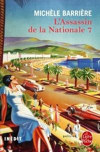 Michèle Barrière - L'assassin de la Nationale 7.