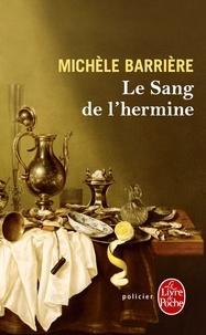 Michèle Barrière - Le sang de l'hermine.