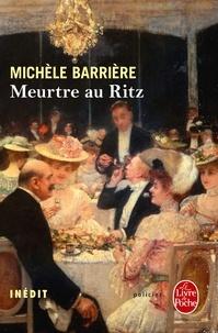 Michèle Barrière - Meurtre au Ritz.