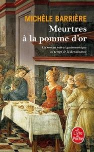 Michèle Barrière - Meurtres à la pomme d'or.