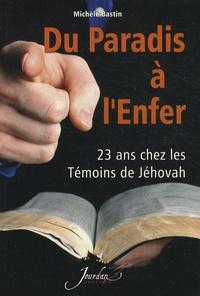 Du paradis à lenfer - 23 ans chez les Témoins de Jéhovah.pdf