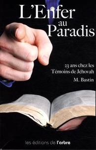 LEnfer au Paradis - 23 ans chez les témoins de Jéhovah.pdf