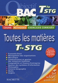 Michèle Batana et François Durel - Toutes les matières Te STG.