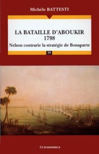 Openwetlab.it LA BATAILLE D'ABOUKIR 1798. Nelson contrarie la stratégie de Bonaparte Image