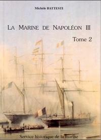 Michèle Battesti - La marine de Napoléon III, une politique navale. Tomes 1 et 2..