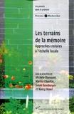 Michèle Baussant et Marina Chauliac - Les terrains de la mémoire - Approches croisées à l'échelle locale.
