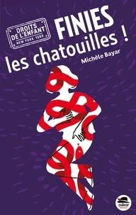 Michèle Bayar - Finies les chatouilles !.