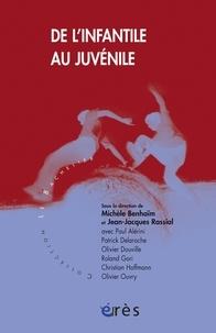 Michèle Benhaïm et Jean-Jacques Rassial - De l'infantile au juvénile.