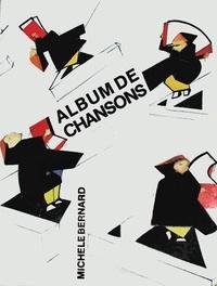 Michèle Bernard - Albums de chansons.