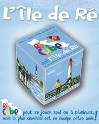 Michèle Bernard-Favray - Ré Cube - Ou comment découvrir l'Ile de Ré en 270 questions-réponses, tout en s'amusant !.