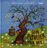 Michèle Bernard et François Morel - Un poirier m'a dit. 1 CD audio
