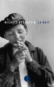 Michèle Bernstein - La Nuit.