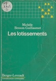 Michèle Besson-Guillaumot - Les Lotissements.