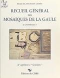 Michèle Blanchard-Lemée et Jean-Pierre Darmon - Recueil général des mosaïques de la Gaule (2.4) : Lyonnaise.