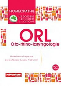 Michèle Boiron et François Roux - ORL - Oto-rhino-laryngologie. 1 Cédérom