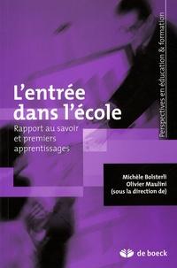 Michèle Bolsterli et Olivier Maulini - L'entrée dans l'école - Rapport au savoir et premiers apprentissages.