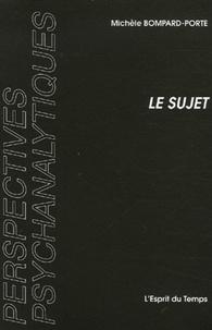 Michèle Bompard-Porte - Le sujet - Instance grammaticale selon Freud.