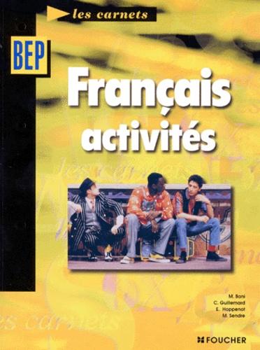 Michèle Boni et Eric Hoppenot - Français Activités BEP 2e professionnelle et Tle.