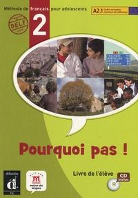 Michèle Bosquet - Pourquoi pas ! - Livre de l'élève, niveau 2. 1 CD audio