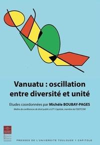 Michèle Boubay-Pagès - Vanuatu : oscillation entre diversité et unité.