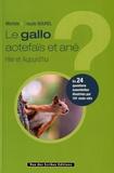 Michèle Bourel et Claude Bourel - Le gallo aotefaïs et ané - Hier et aujourd'hui.
