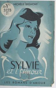 Michèle Bremont et  Cribié - Sylvie et l'amour.