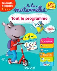 Michèle Brossier - A la maternelle, tout le programme Grande section 2016 - 5-6 ans.