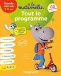 Michèle Brossier - Tout le programme GS 5-6 ans à la maternelle.