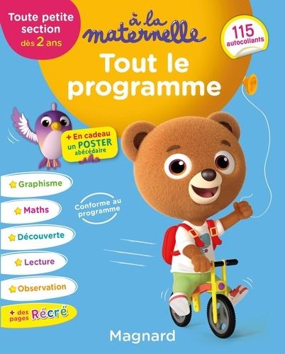 Tout le programme TPS dès 2 ans à la maternelle  Edition 2019