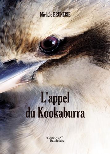 Michèle Brunerie - L'appel du kookaburra.