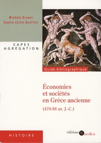 Michèle Brunet et Sophie Collin Bouffier - Economies et sociétés en Grèce ancienne (478-88 av J-C) - Grèce continentale, îles de la mer Egée, cités côtières d'Asie mineure.