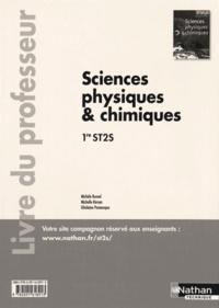 Michèle Busnel et Michelle Kéroas - Sciences physiques & chimiques 1re ST2S - Livre du professeur.