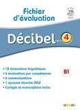 Michèle Butzbach - Décibel 4 B1 - Fichier d'évaluation. 1 CD audio MP3