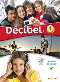 Michèle Butzbach - Décibel niveau 1 - Méthode de Français A1. 1 DVD + 1 CD audio