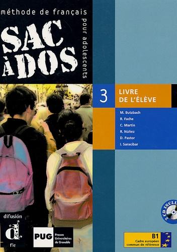 Michèle Butzbach et R Fache - Sac à dos 3 Méthode de français pour adolescents - Livre de l'élève. 2 CD audio