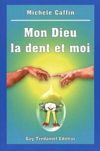 Mon Dieu la dent et moi.pdf