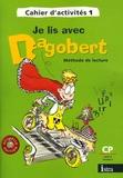 Michèle Camo et Rosy Pla - Je lis avec Dagobert Méthode de lecture CP Cycle 2 niveau 2 - Cahier d'activités 1.