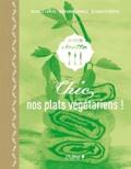 Michèle Carles et Marianne Comolli - Chic, nos plats végétariens !.